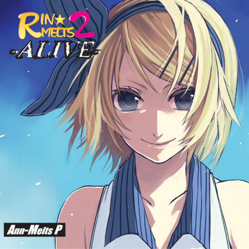 RIN★MELTS 2 -ALIVE- ジャケット